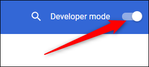 Toggle Developer Mode in Chrome's settings