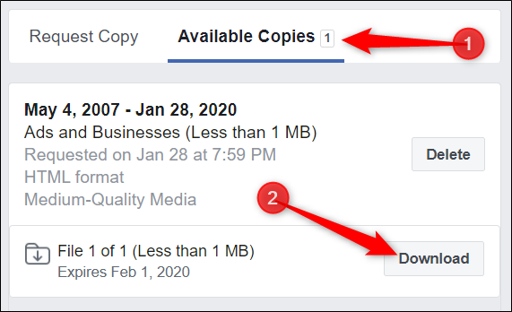 When the file is ready for download, click Available copies from the Download Your Information page. Click Download next to the file you wish to download.