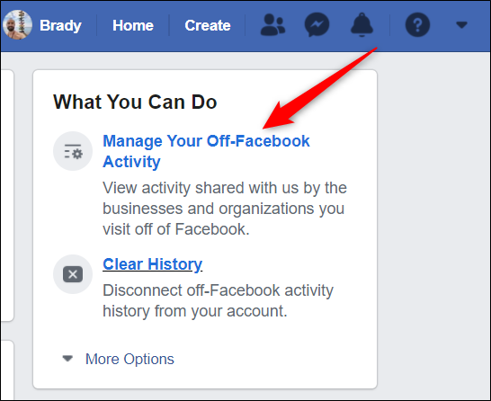 Click Manage your off-Facebook Activity from the right side of the screen.