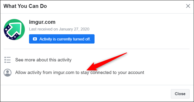Click Allow activity from... to reinstate activity connected to your account from this app or website.