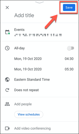 Save a Google Calendar event by tapping the Save button.