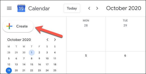 In the Google Calendar web interface, click the Create button in the top-left