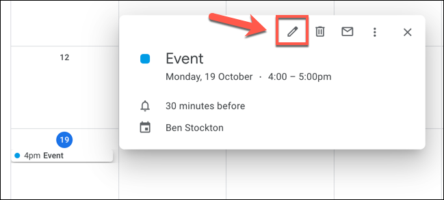 Click on an event in Google Calendar, then click the Edit Event button to begin editing it.
