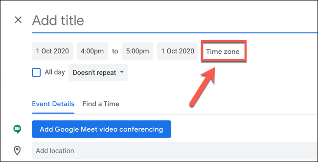 Click Time Zone to edit the time zone settings for the Google Calendar event
