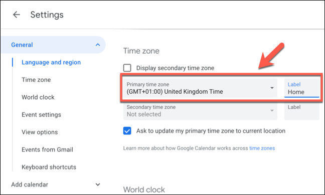 Select the primary time zone for Google Calendar from the Primary Time Zone drop-down menu, then provide a label for the time zone in the Label box next to it.