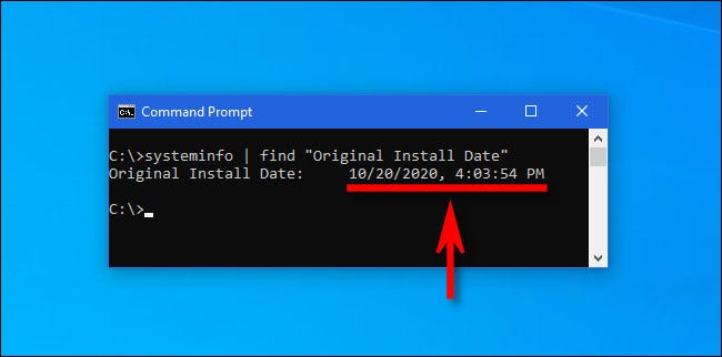 Type the systeminfo command into a Windows command prompt to get the latest major update install date.