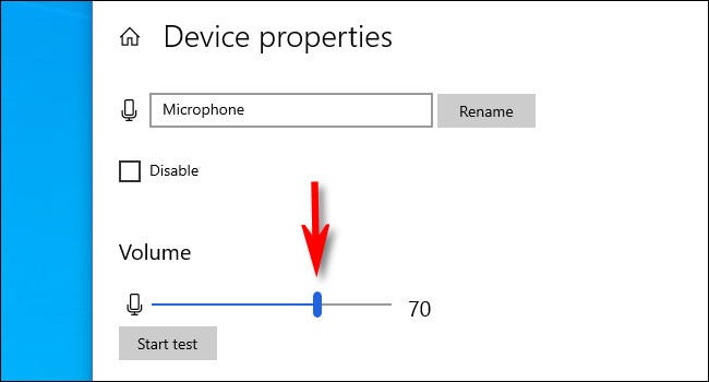 On the Device properties screen, use the volume slider to adjust the microphone input level.