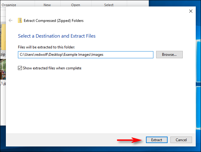 Click Extract in Windows 10.