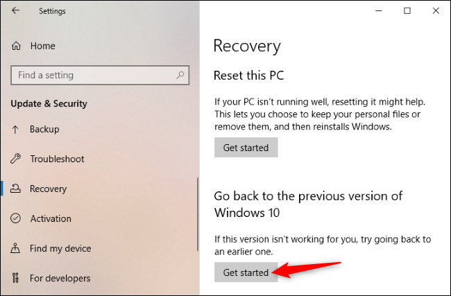 Click Get started to go back to the old version of Windows 10