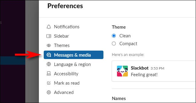 In Slack Preferences, select Messages & media.
