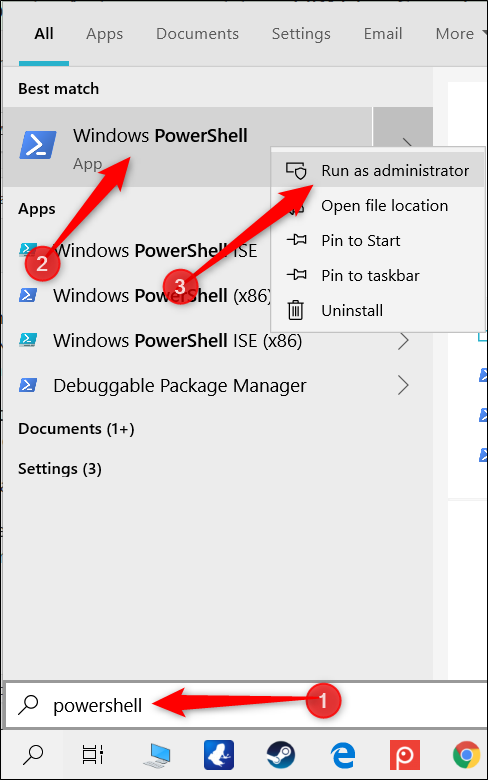 Type PowerShell in the search bar, right-click Windows PowerShell, and then click Run as Administrator.